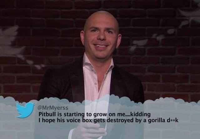 Text - @MrMyerss Pitbull is starting to grow on me....kidding I hope his voice box gets destroyed by a gorilla deek