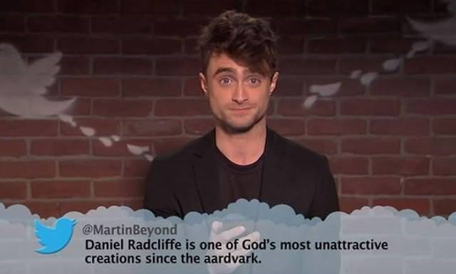 Cheek - @MartinBeyond Daniel Radcliffe is one of God's most unattractive creations since the aardvark.