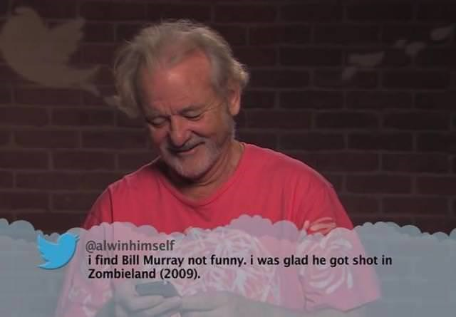 Pink - @alwinhimself i find Bill Murray not funny. i was glad he got shot in Zombieland (2009).