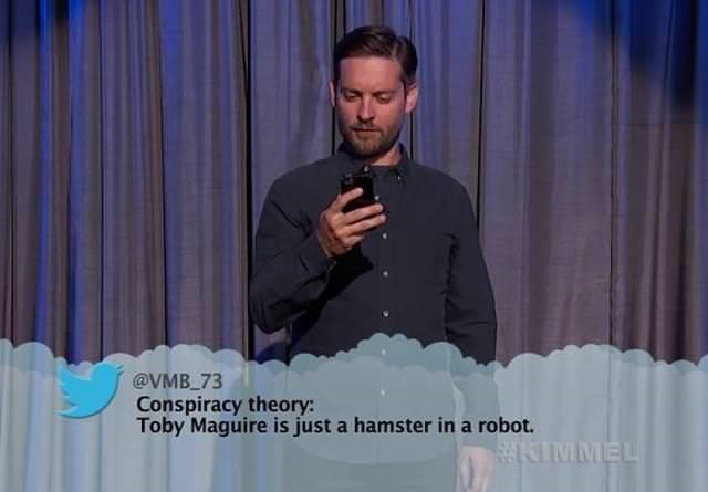Speech - @VMB 73 Conspiracy theory: Toby Maguire is just a hamster in a robot. KIMMEL