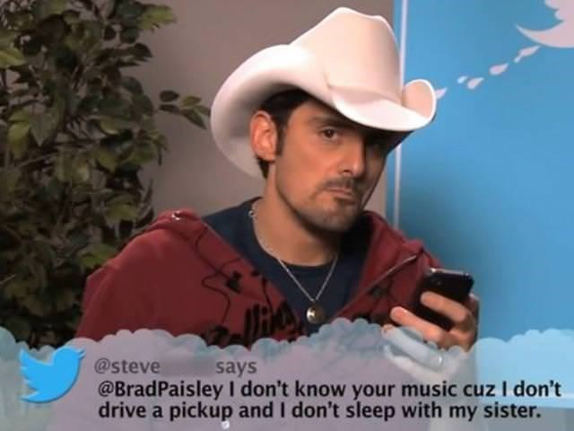 Hat - @steve @BradPaisley I don't know your music cuz I don't drive a pickup and I don't sleep with my sister. says