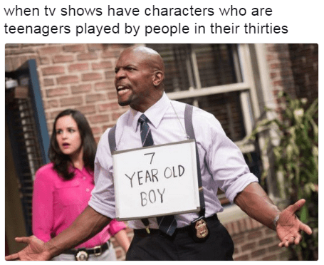 Funny meme about how actors on television are always older than their characters, terry crews.