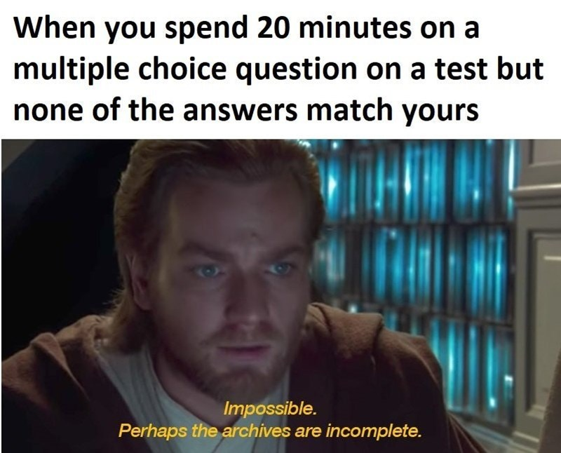 Funny meme about doing badly on a test, Star WArs, Obi-Wan