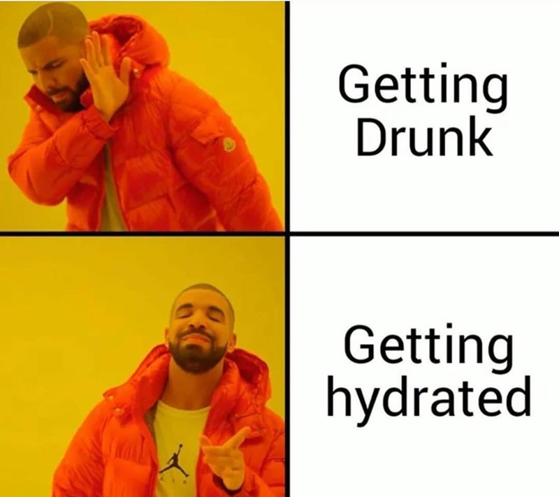 Funny drake meme about hydrating.