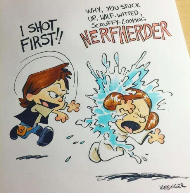 Cartoon - WHY, YOU STUCK UP, HALF.WITTED SCRUFFY-LOOKING 1 SHOT FIRST NERFNERDER VESINGER W
