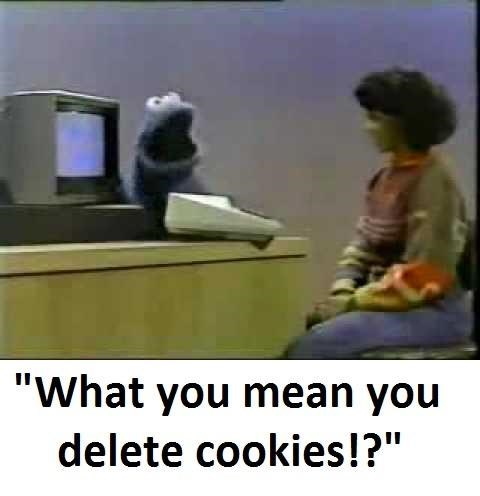 """Organism - """"What you mean you delete cookies!?"""""""