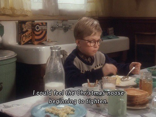 Funny screen cap of a christmas story, i could feel the christmas noose beginning to tighten.