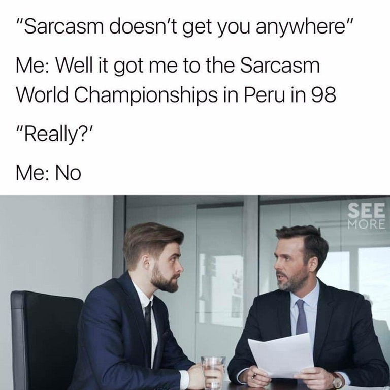 Funny meme about sarcasm.