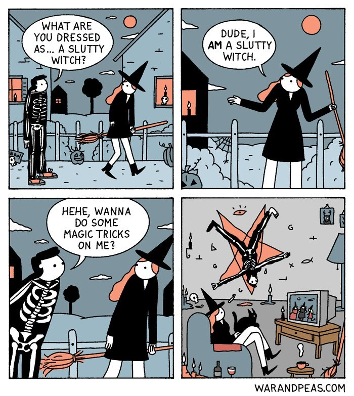 Cartoon - WHAT ARE YOU DRESSED AS... A SLUTTY WITCH? DUDE,I AM A SLUTTY WITCH Bool HEHE, WANNA DO SOME MAGIC TRICKS ON ME? G + WARANDPEAS.COM