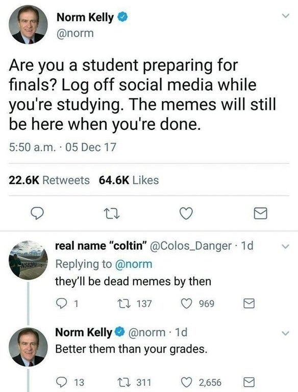 Funny meme about grades and memes.