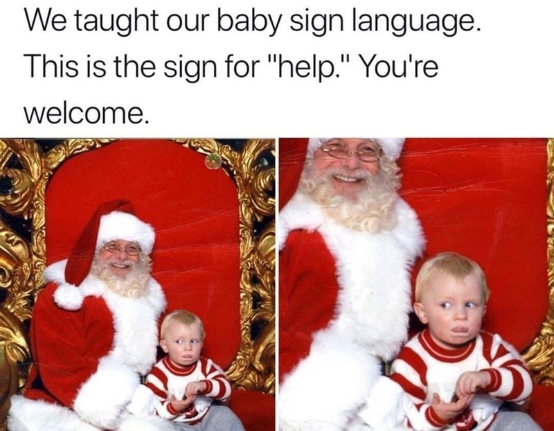 Funny meme about child being afraid of santa claus.