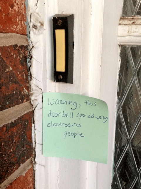 Text - warning door bell sporadicall this electrocutes people