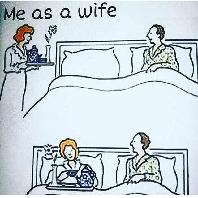 meme about being a wife with drawing of woman bringing herself breakfast to bed