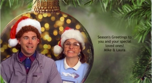 Community - Season's Greetings to you and your special loved ones! Mike & Laura