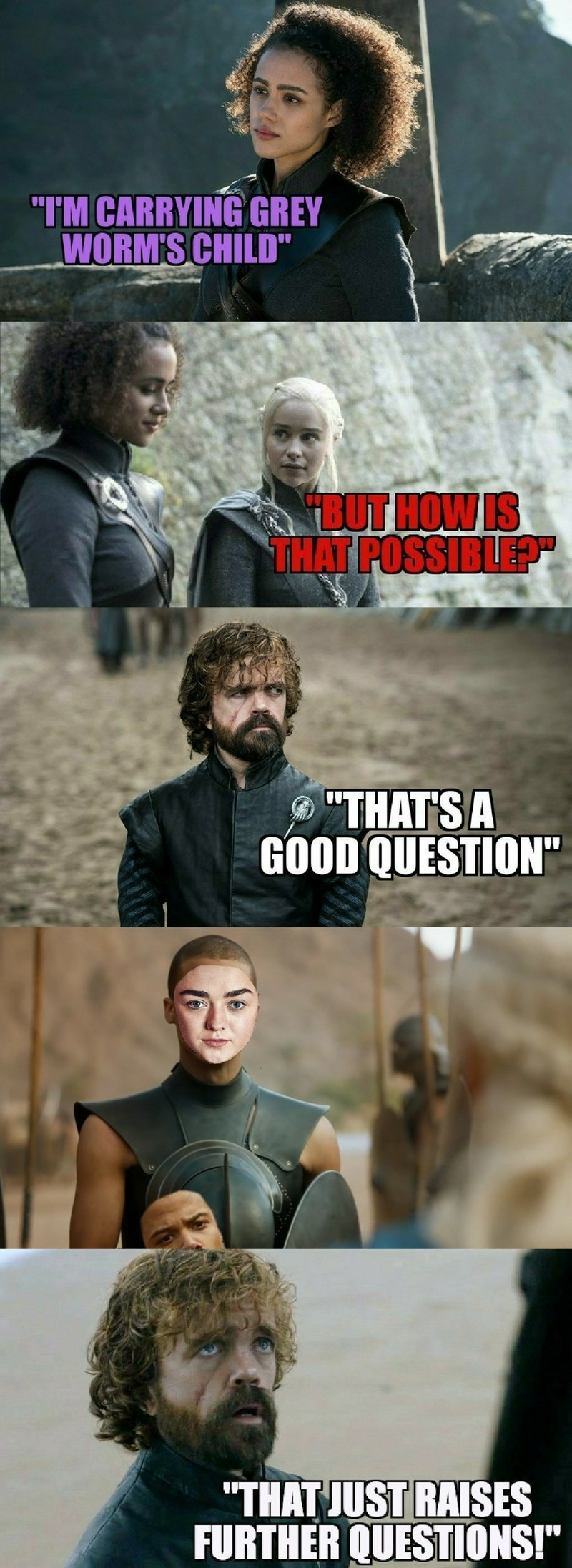 Funny meme about Arya stark pretending to be grey worm and getting Missandei pregnant.