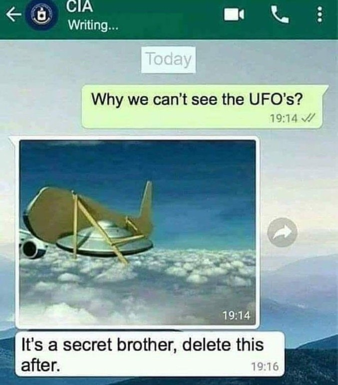 Funny text meme between someone and the CIA about why nobody sees UFOs.
