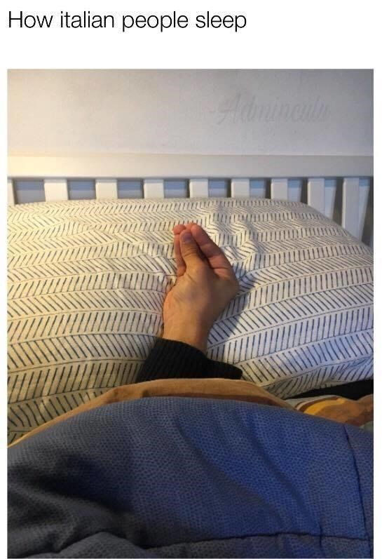 joke about Italian people sleeping with pic of a hand doing the Italian gesture in bed
