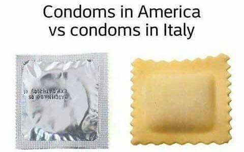 joke about Italians condoms being a ravioli