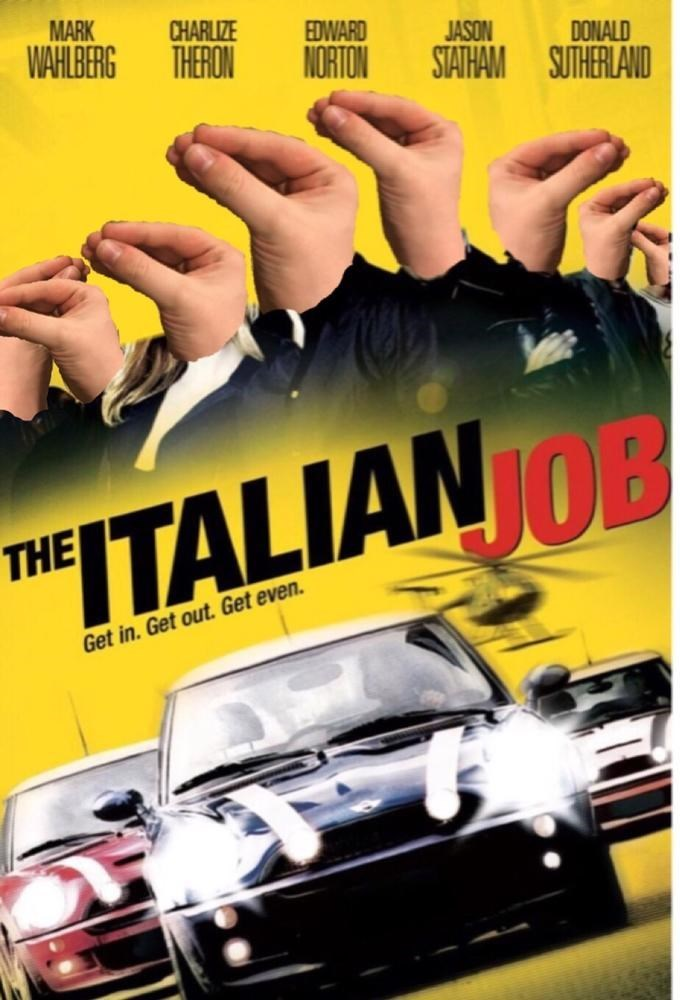"""""""The Italian Job"""" movie poster with the actors replaced by hands doing the Italian gesture"""