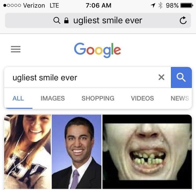 Face - oooo Verizon LTE 98% 7:06 AM ugliest smile ever Google ugliest smile ever VIDEOS ALL IMAGES SHOPPING NEWS