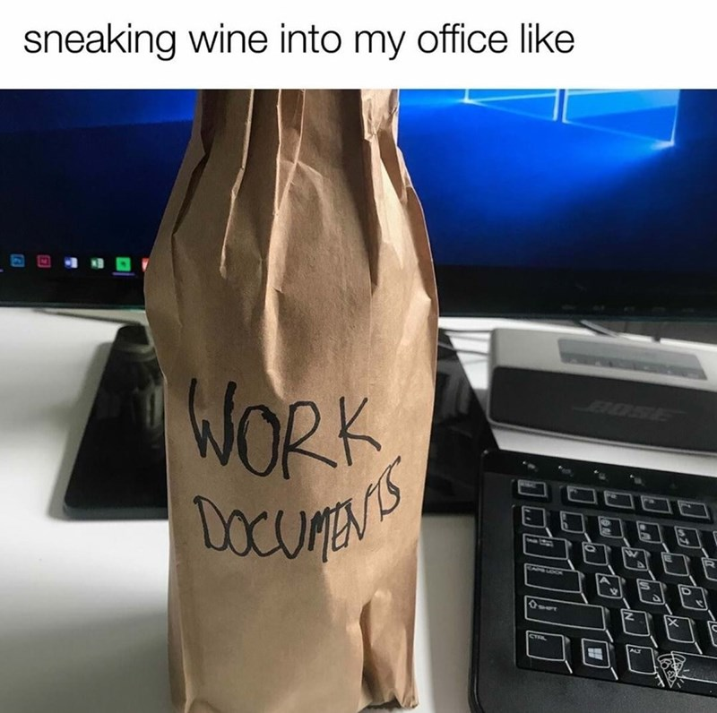 Font - sneaking wine into my office like WORK DOCUENTS