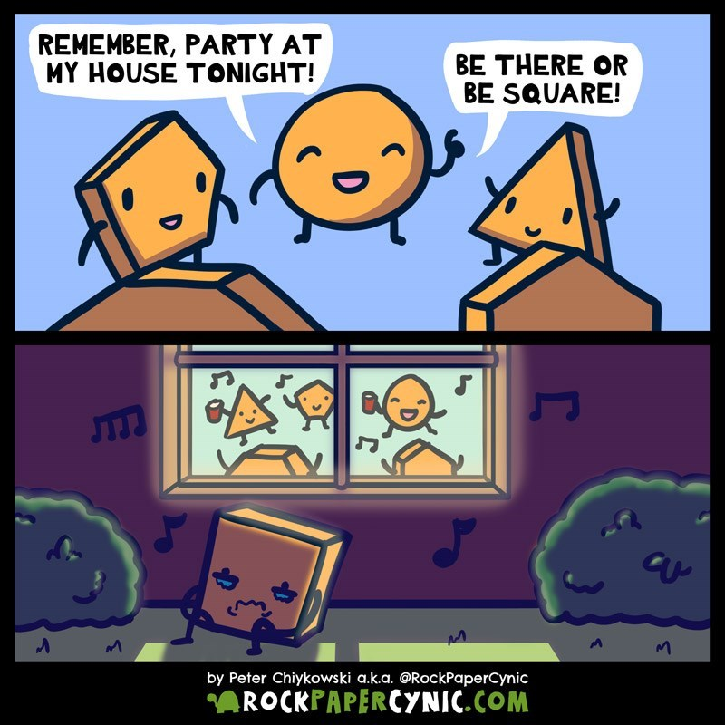 web comic - Cartoon - REMEMBER, PARTY AT MY HOUSE TONIGHT! BE THERE OR BE SQUARE! by Peter Chiykowski a.k.a. @RockPaperCynic ROCKPAPERCYNIC.COM