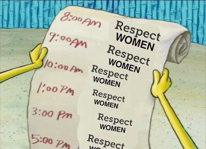 Text - Respect WOMEN 8:00AM 9:00AM Respect WOMEN lo:00 Am Respect WOMEN Respect 1:00 PM WOMEN Respect 3:00 Pm WOMEN Respect 5:00 PM