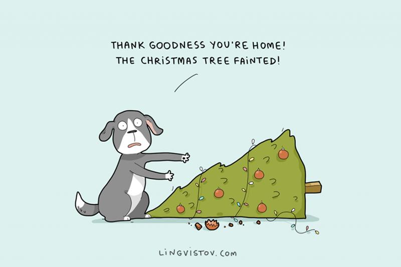 Cartoon - THANK GOODNESS YOU'RE HOME! THE CHRISTMAS TREE FAINTED! LINGVISTOV. Com