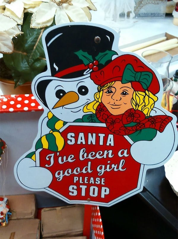 Christmas design fail of a sign that's telling Santa to stop