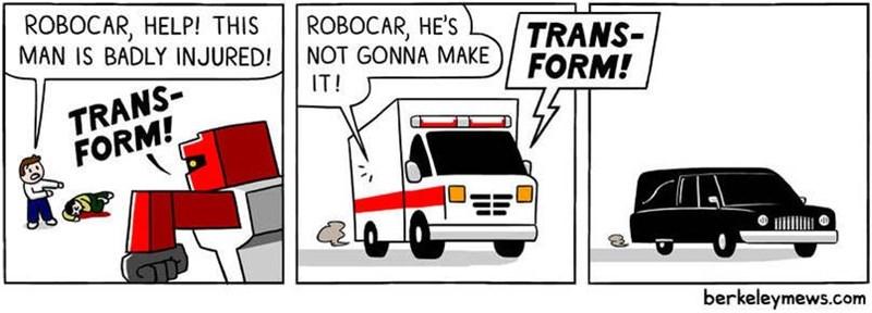 Motor vehicle - ROBOCAR, HELP! THIS MAN IS BADLY INJURED! ROBOCAR, HE'S NOT GONNA MAKE IT! TRANS FORM! TRANS- FORM! berkeleymews.com