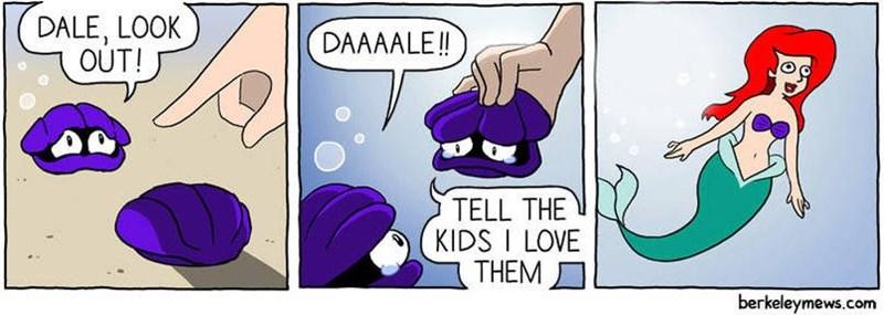 Cartoon - DALE, LOOK OUT! DAAAALE!! TELL THE KIDS I LOVE THEM berkeleymews.com