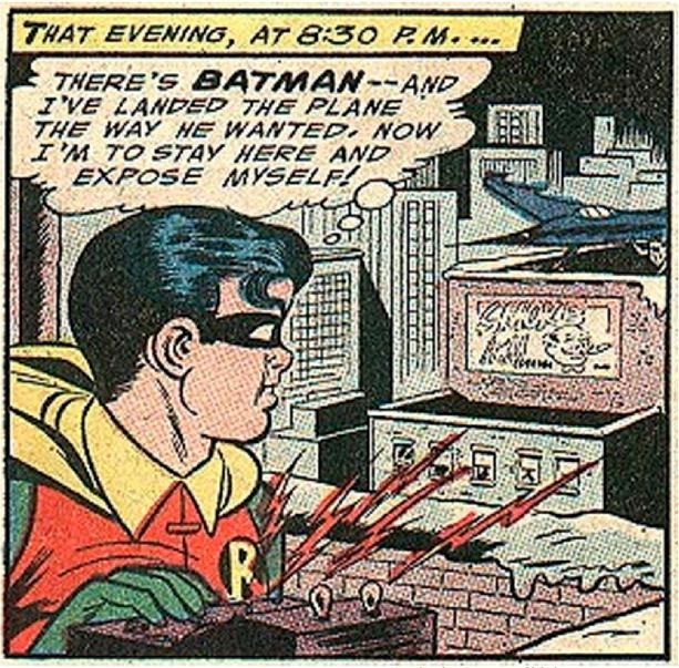 Comics - THAT EVENING, AT 8:30 RM.. THERE'S BATMAN-AND VE LANDED THE PLANE THE WAY HE WANTED NOW I'M TO STAY HERE AND EXPOSE MYSELF R
