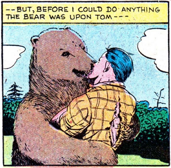 Cartoon - BUT, BEFORE COULD DO ANYTHING THE BEAR WAS UPON TOM-