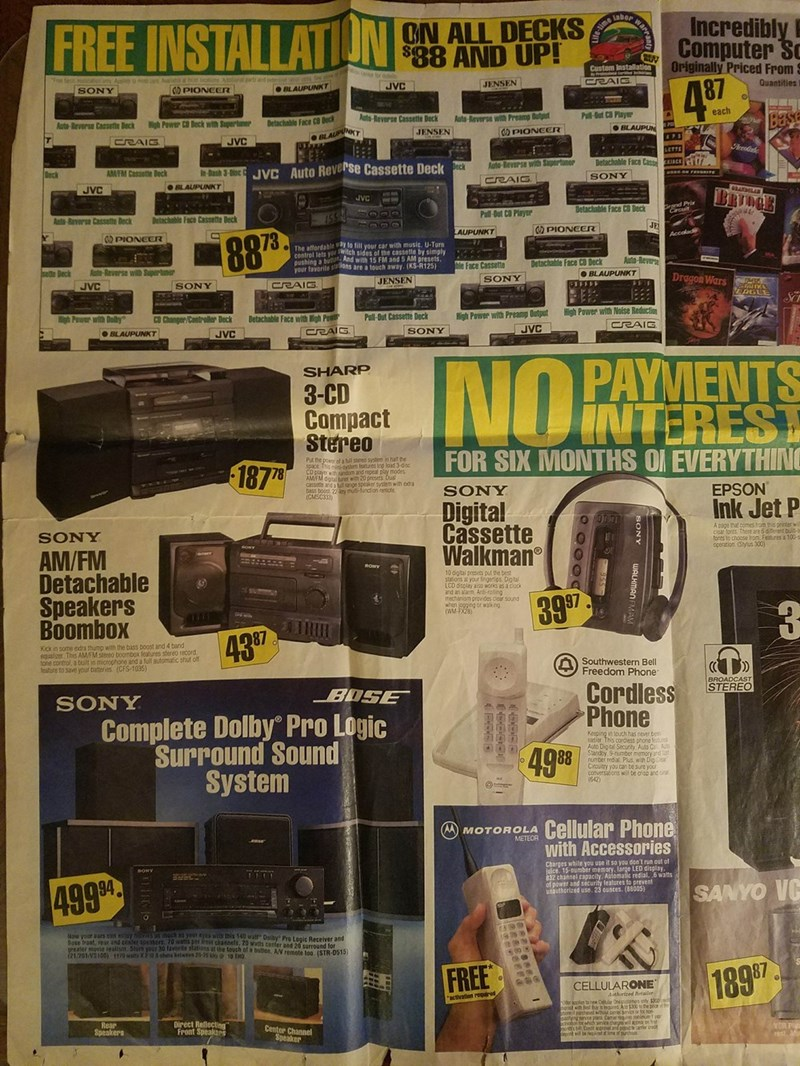 nostalgic ad - Electronics - Incredibly ON ALL DECKS $98 AND UP! FREE INSTALLATION Computer Sc Originally Priced From CRAIG 4 87 Quantities JENSEN JVC PIONEER BLAUPUNKT SONY each Pull-Out C Player BLAUPUN Auto-Reverse with Preamp Butpu PIONEER Base Auto-Reverse Casselle Deck Detachable Face CB Deck igh Power CD Deck with Supertaner Auto-Reverse Cassette Deck JENSEN APS JVC CRAIG eredd LETTE Detachable Face Cas ACK In Dash 3-Disc VC Auto Rever'se Cassette Deck AM/FM Cassette Beck SONY BLAUPUNKT J