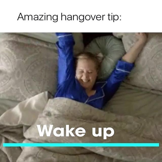 Funny meme about hangovers.