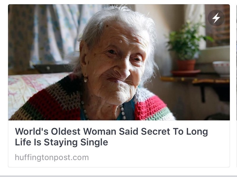 Funny meme about the secret to long life being staying single.