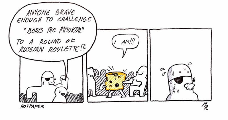 """Cartoon - ANYONE BRAVE ENOUGH TO CHALLENGE BORIS THE MMORTAL"""" AM!!! TO A ROUND OF RUSSIAN ROULETTE!? HOTPAPER"""