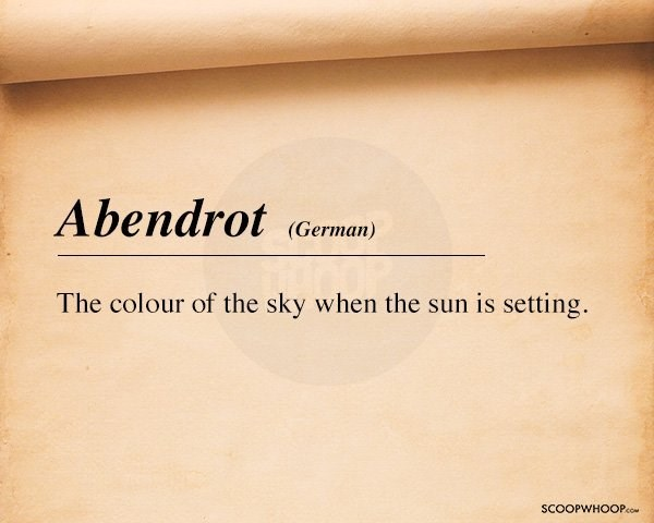 Text - Abendrot (German) The colour of the sky when the sun is setting SCOOPWHOOPco