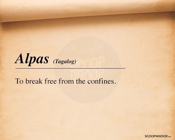Text - Alpas (Tagalog) To break free from the confines SCOOPWHOOPco