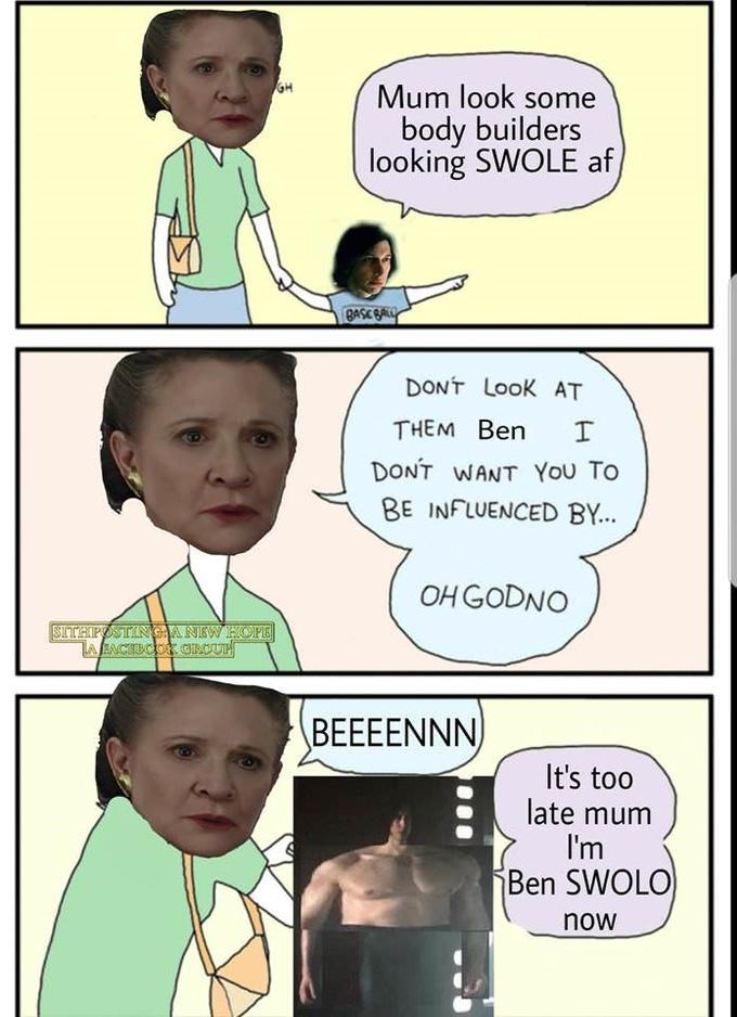 Cartoon - Mum look some body builders looking SWOLE af BASE GALLY DONT LooK AT THEM Ben I DONT WANT You To BE INFLUENCED BY.. OHGODNO SITHPOSTINGANEW HOPE ZAACTUCOR GROUT BEEEENNN It's too late mum I'm Ben SWOLO now