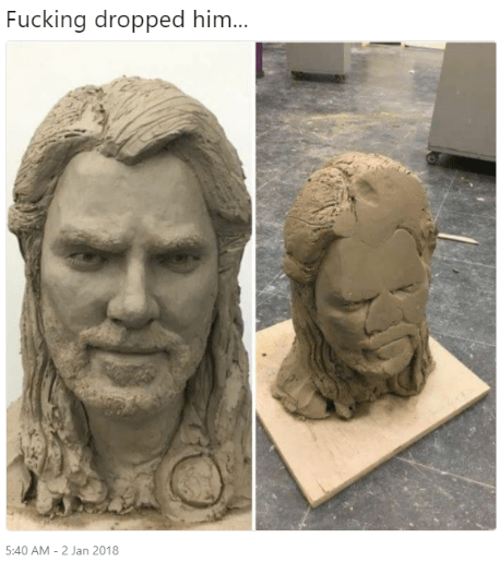 Sculpture - Fucking dropped him... 5:40 AM - 2 Jan 2018 smashed face