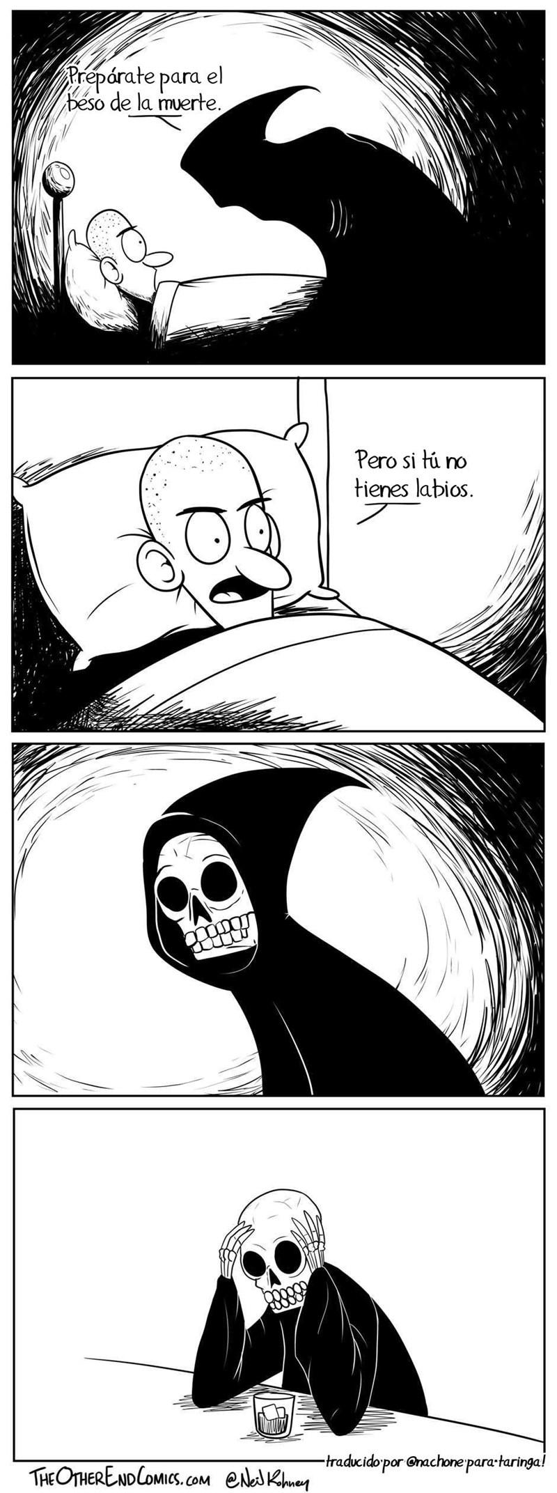 cuando la muerte no te puede dar su beso porque no tiene labios