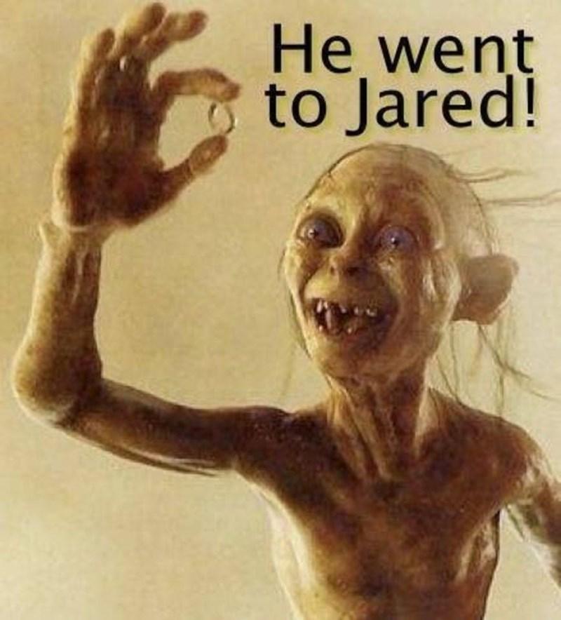 meme - Human - He went to Jared!