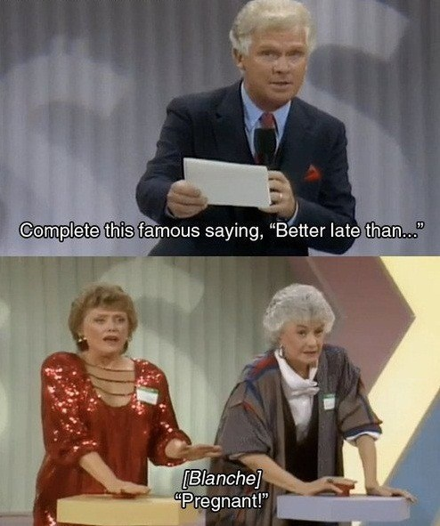 funny golden girls scene, better late than pregnant.