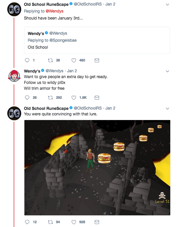 Text - @OldSchool RS Jan 2 Old School RuneScape Replying to @Wendys Should have been January 3rd... Wendy's@Wendys Replying to @Spongeisbae Old School 38 460 Wendy's @Wendys Jan 2 Want to give people an extra day to get ready. Follow us to wildy pl0x Will trim armor for free 292 26 1.8K Old School RuneScape @OldSchool RS You were quite convincing with that lure Jan 2 Level: 51 928 t94 12