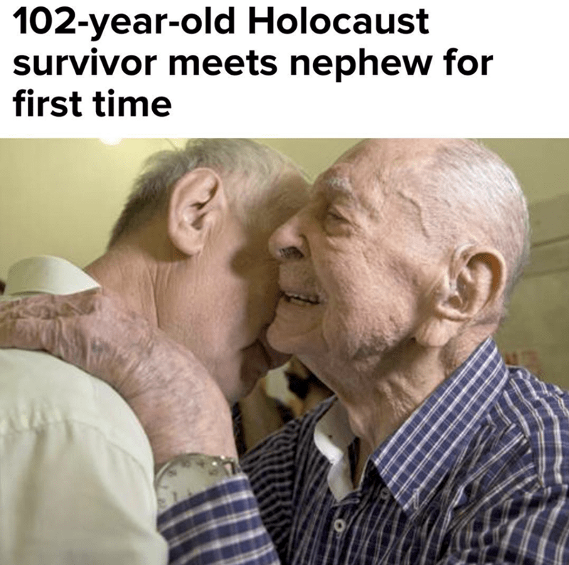 wholesome meme of a holocaust survivor that met his nephew for the first time
