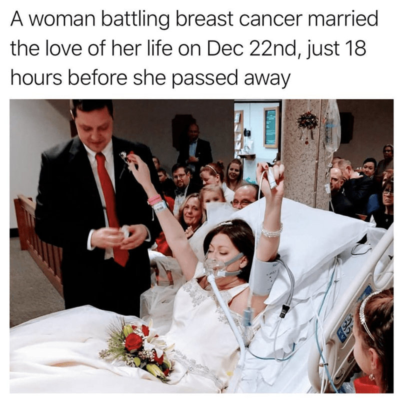 wholesome meme of a women battling cancer that married her husband before she passed away