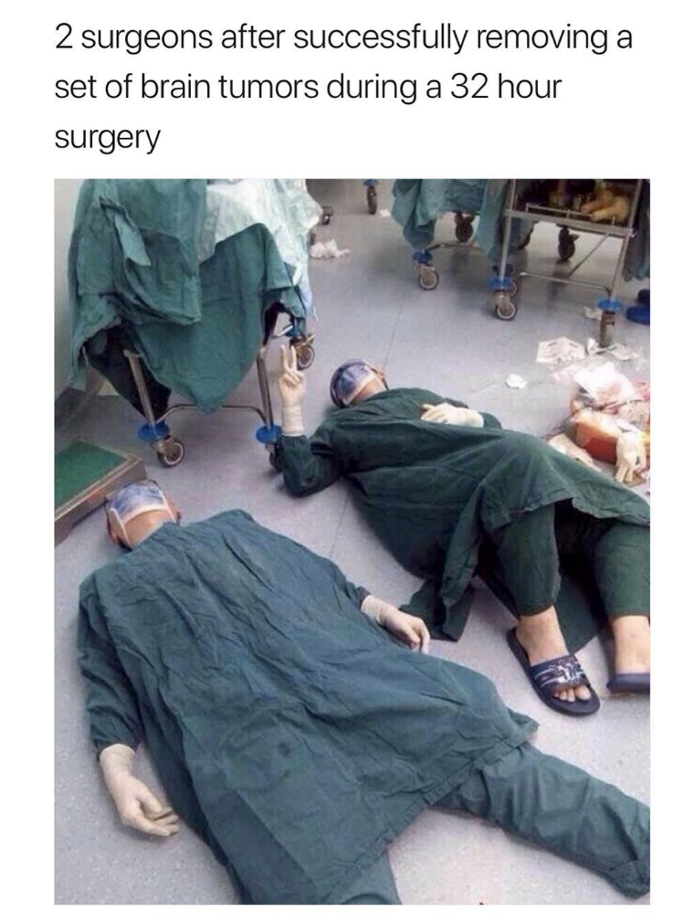 wholesome meme of 2 surgeons sleeping after a surgery