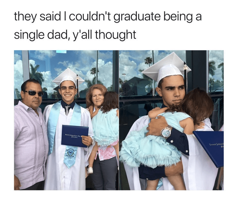 wholesome meme of a single dad graduating