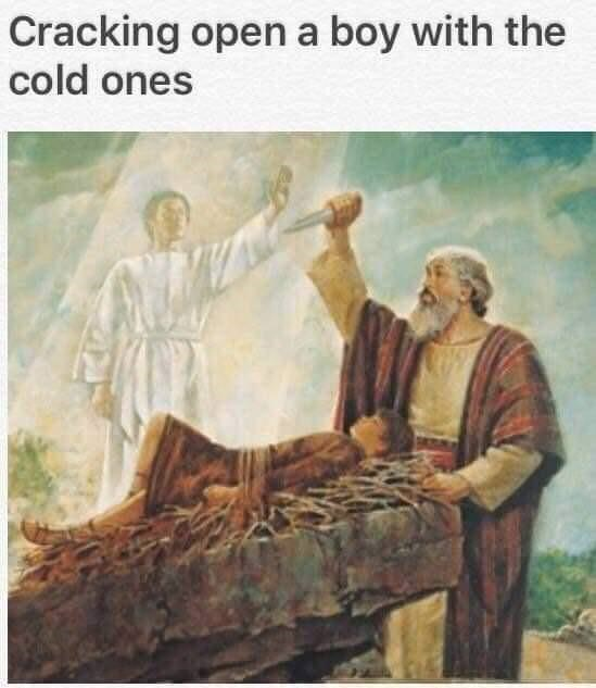 meme - Text - Cracking open a boy with the cold ones